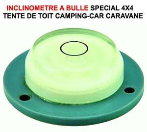 LCM2014 DORMEZ A PLAT ! INCLINOMETRE BULLE SPECIAL CAMPING CAR 4X4 TENTE DE TOIT MAGGIOLINA JAMES BAROUD TREKING RAID PREPARATION 4X4