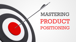 How to build, critique, and apply positioning statements