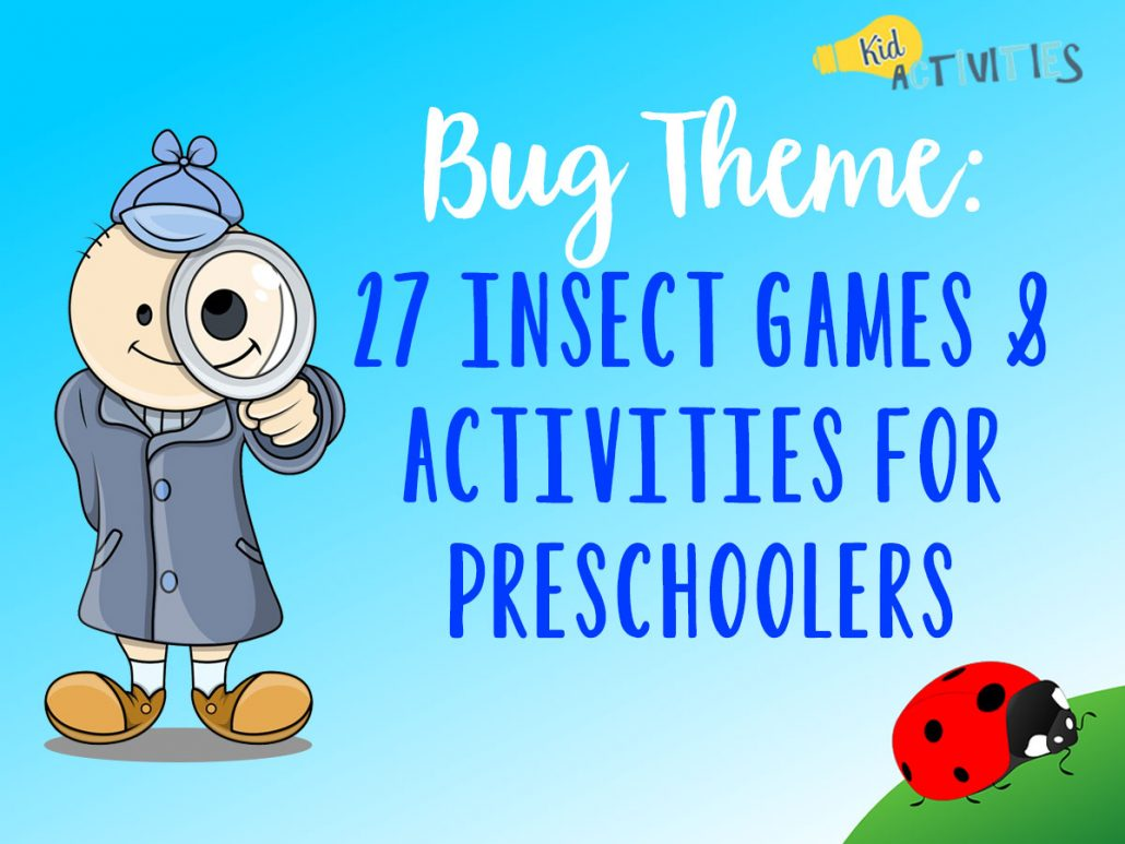 Bug Theme 27 Insect Games Amp Activities For Preschoolers