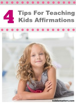 4 Tips For Teaching Children Affirmations