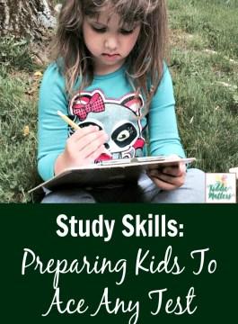 Study Skills: Preparing Kids To Ace Any Test
