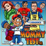 MommyTest