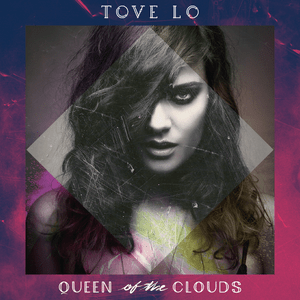 Tove_Lo_-_Queen_of_the_Clouds