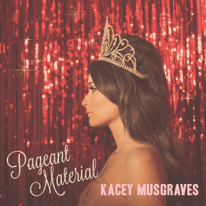Kacey_Musgraves_-_Pageant_Material_(Official_Album_Cover)