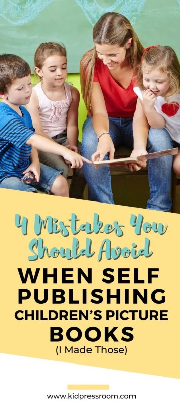 Avoid these Mistakes when Self-Publishing Children's Picture Books - KIDPRESSROOM