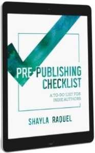 Pre-Publishing Checklist by Shayla Raquel