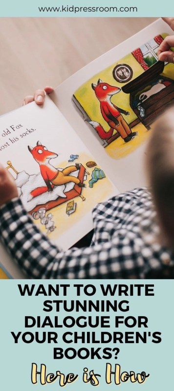 How to Write Stunning Dialogue for Your Children's Books - KIDPRESSROOM