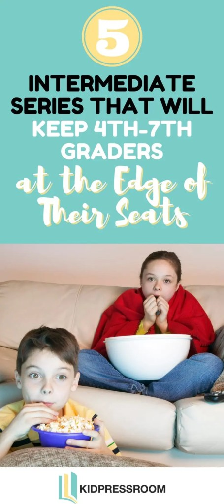 Middle Grade Book Series to Entertain 4th-7th graders - KIDPRESSROOM