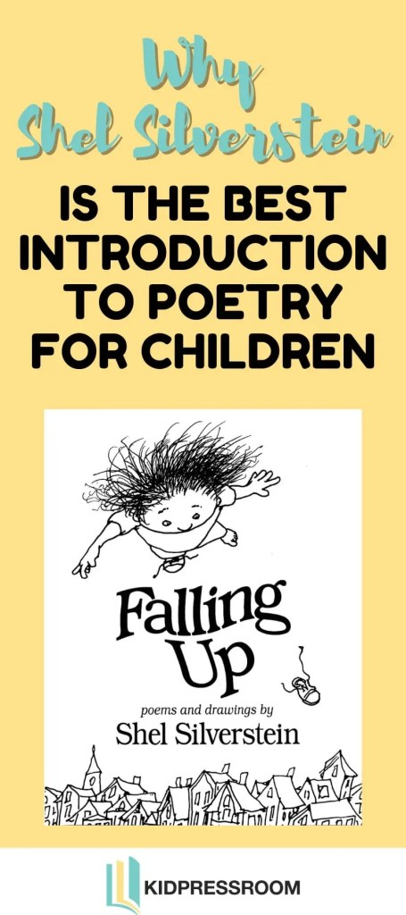 Learn the Reasons Shel Silverstein Is the Best Introduction to Poetry for Children - KIDPRESSROOM