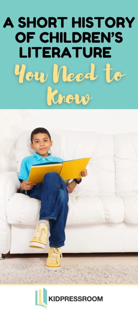 Important Facts about the History of Children's Literature - KIDPRESSROOM