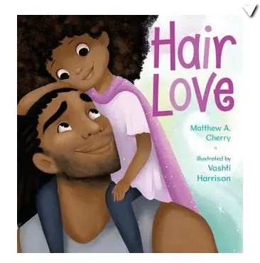 Children's Books Featuring Black Characters Hair Love by Matthew Cherry - KIDPRESSROOM