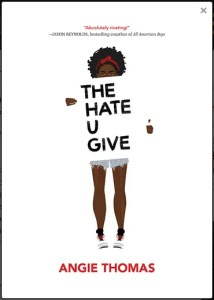 Children's Books Featuring Black Characters The Hate U Give by Angie Thomas - KIDPRESSROOM