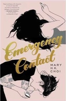 YA books featuring Asian characters Emergency Contact by Mary H.K Choi