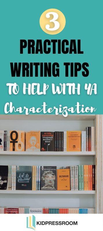 Powerful Tips for Better YA Characterization- KIDPRESSROOM