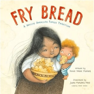 Children's Books Featuring Native American Characters Fry Bread by Kevin Noble Maillard