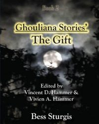 Ghouliana Stories – The Gift