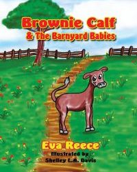 Brownie Calf & The Barnyard Babies