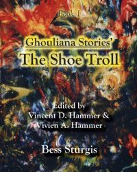 Ghouliana Stories – The Shoe Troll