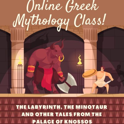 The Labyrinth, the Minotaur and other tales from the Palace of Knossos Online Class