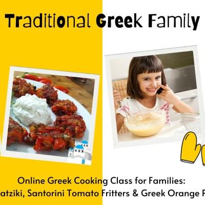 Greek Cooking Class: Tzatziki, Santorini Tomato Fritters & Greek Orange Pie