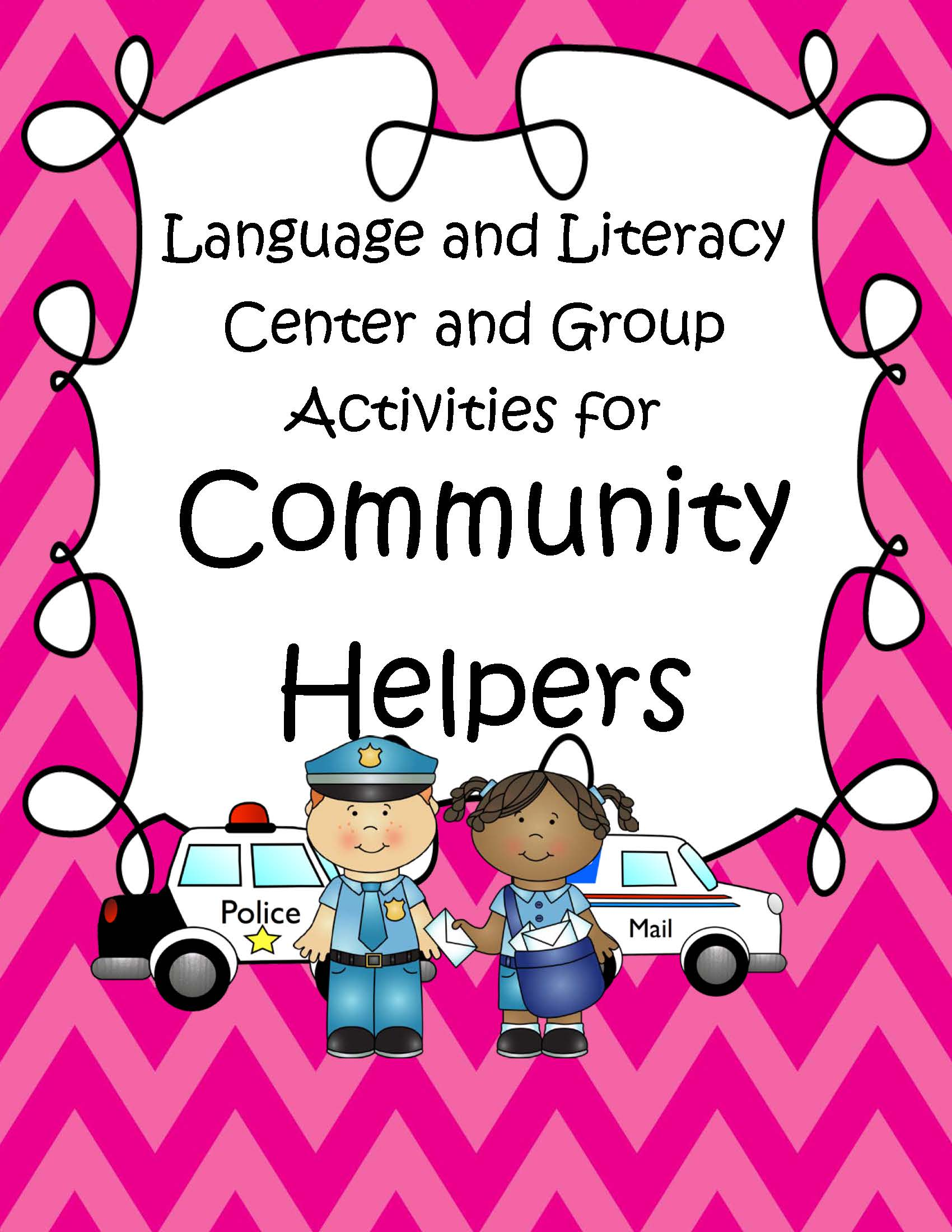 Community Helpers Language And Literacy Centers