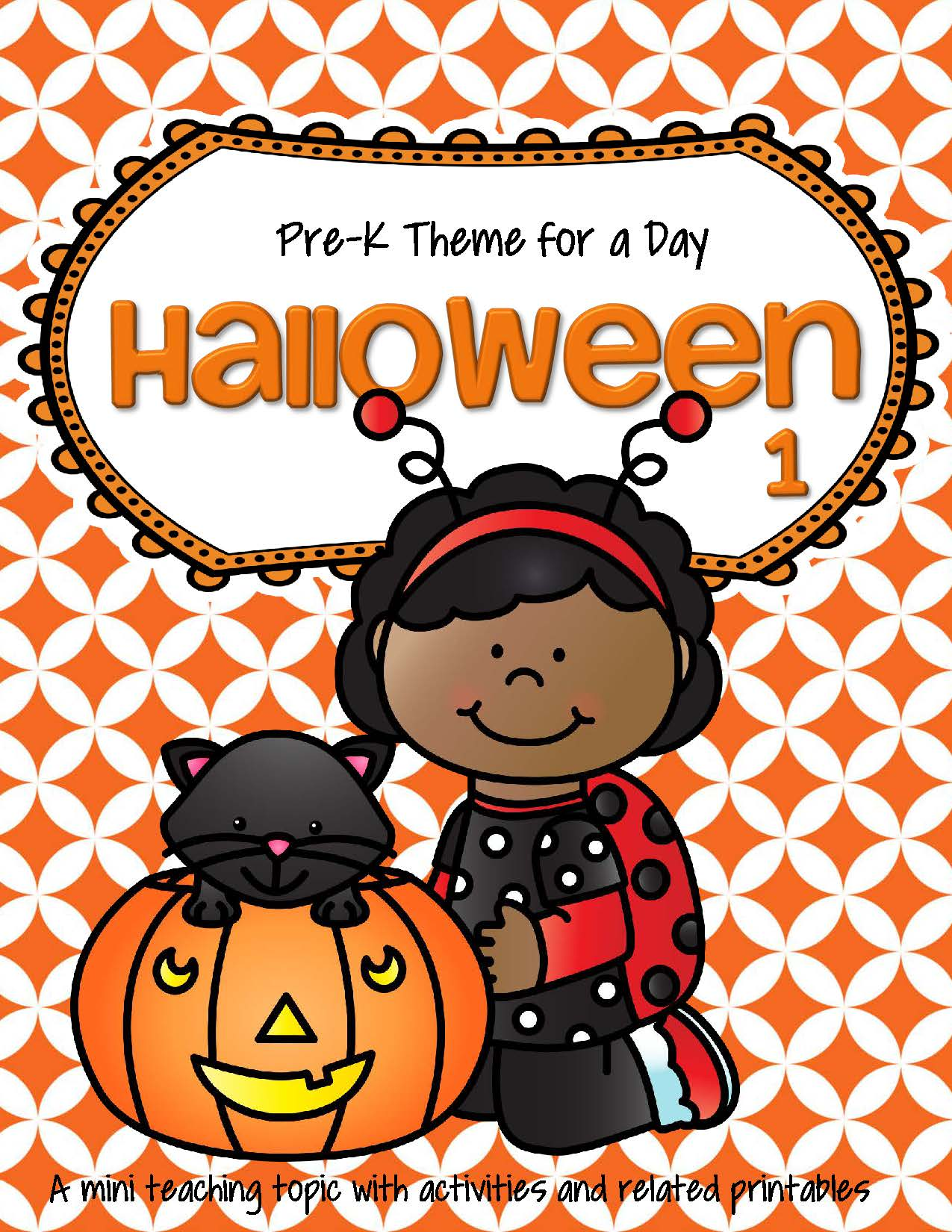 Halloween 1 Theme Math And Literacy Activities Printables And Centers Preschool