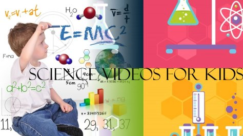 Science Videos for Kids to make them Learn Interestingly