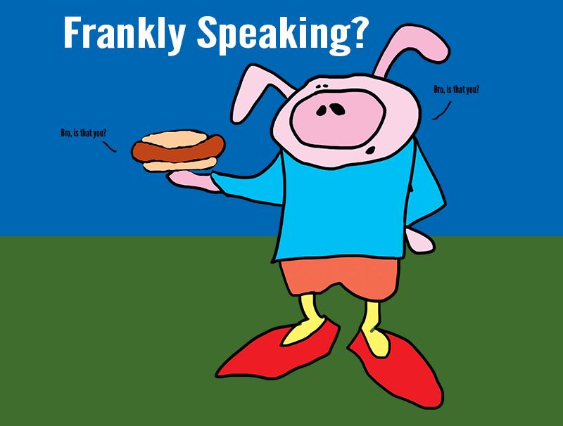 pigfranks