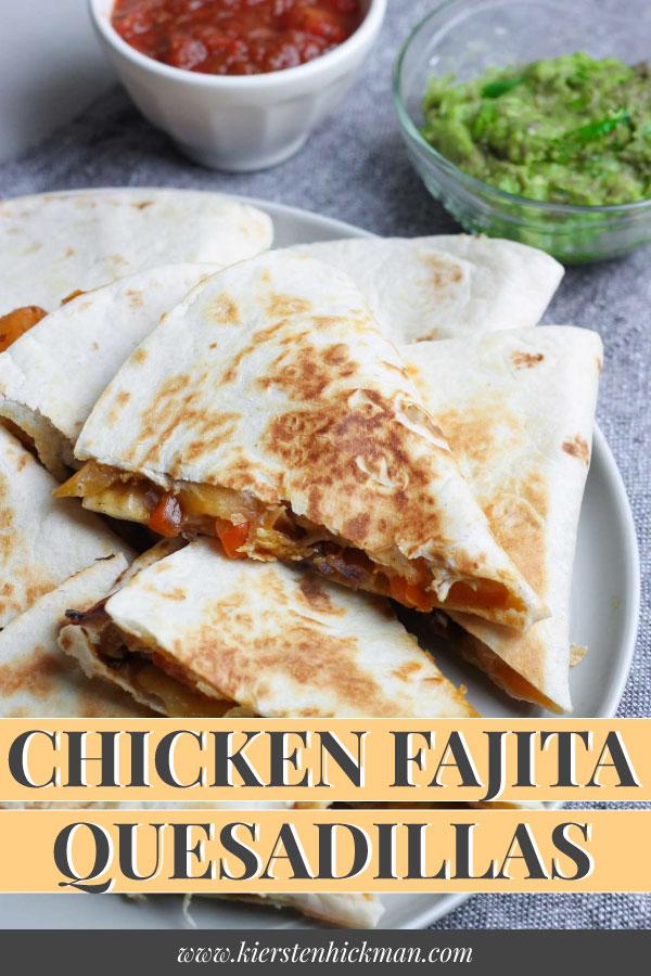 chicken fajita quesadilla pin for pinterest