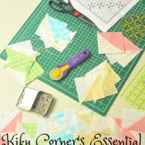 Kiku Corner's Essential Quilting Supplies