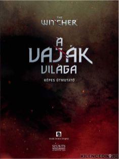 a-vajak-vilaga-elozetes-03