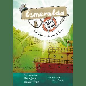 Esmeralda ahoi! - Anja Ackermann, Majka Gerke und Barbara Peters