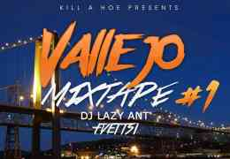 Kill-A-Hoe Presents The Vallejo Mixtape #1 – kuuntele!