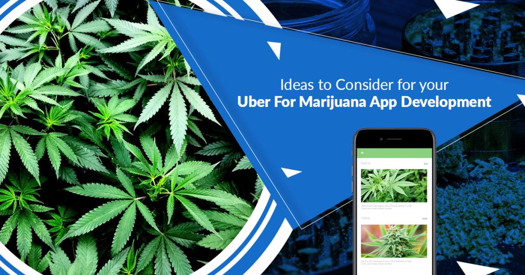 Uber for marijuana app development