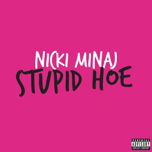 nicki-minaj-stupid-hoe