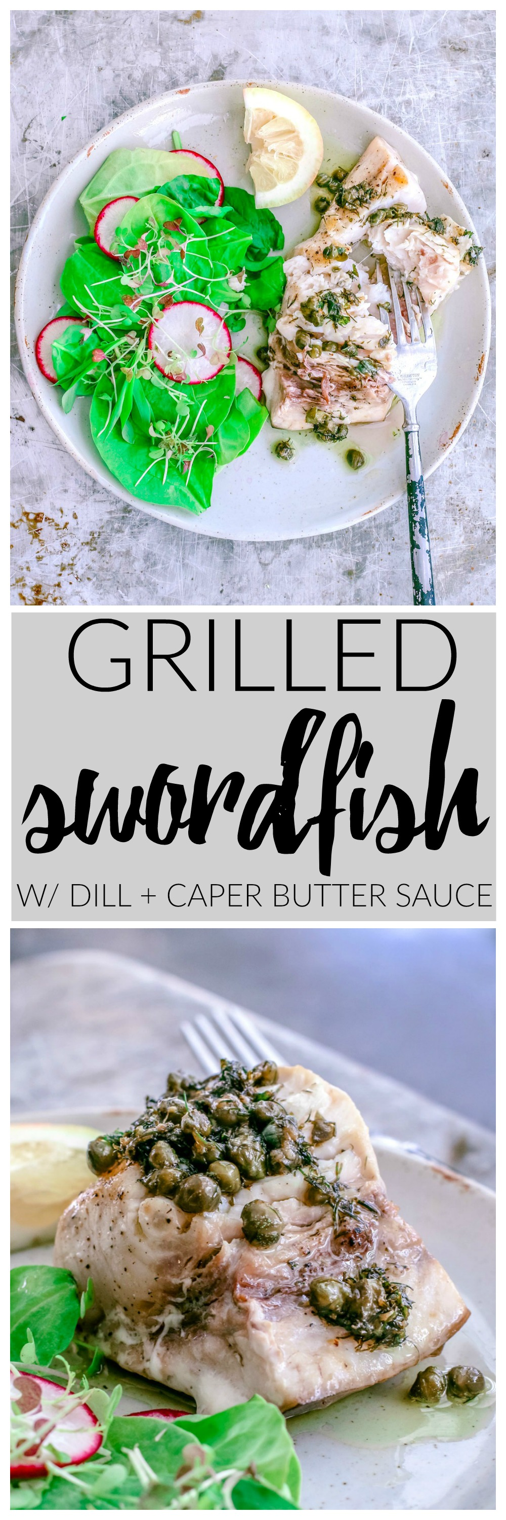 Grilled Swordfish With Dill and Caper Butter Sauce | Killing Thyme