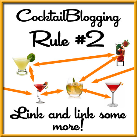 CocktailBlogging Rule 2 Link and link some more