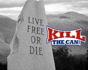Live Free Or Die KillTheCan
