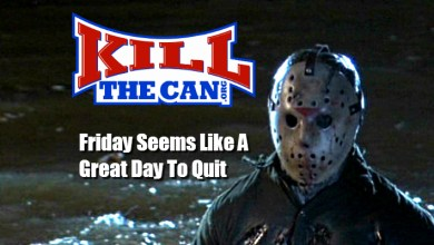 Photo of Friday Is a Killer Day To Be a Quitter