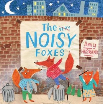 The Very Noisy Foxes bookcover
