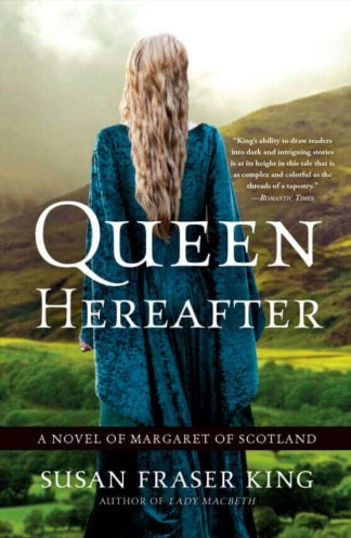 Queen Hereafter Margaret of Scotland