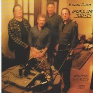 CD - Black Rose (Roisin Dubh) - Broke and Thirsty