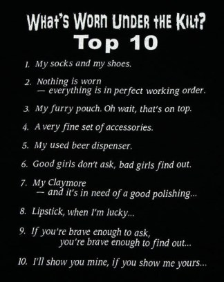 What's Under The Kilt? Top 10 T-Shirt