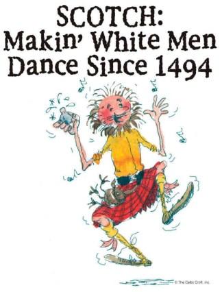 White T-Shirt Scotch Making White Men Dance