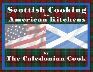 Scottish Cooking for American Kitchens