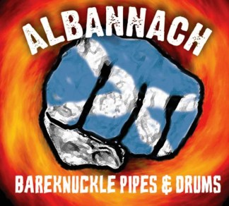 CD - Albannach - Bareknuckle Pipes and Drums