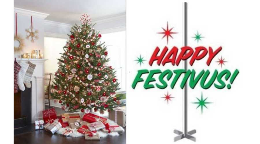 Christmas tree and Festivus Pole