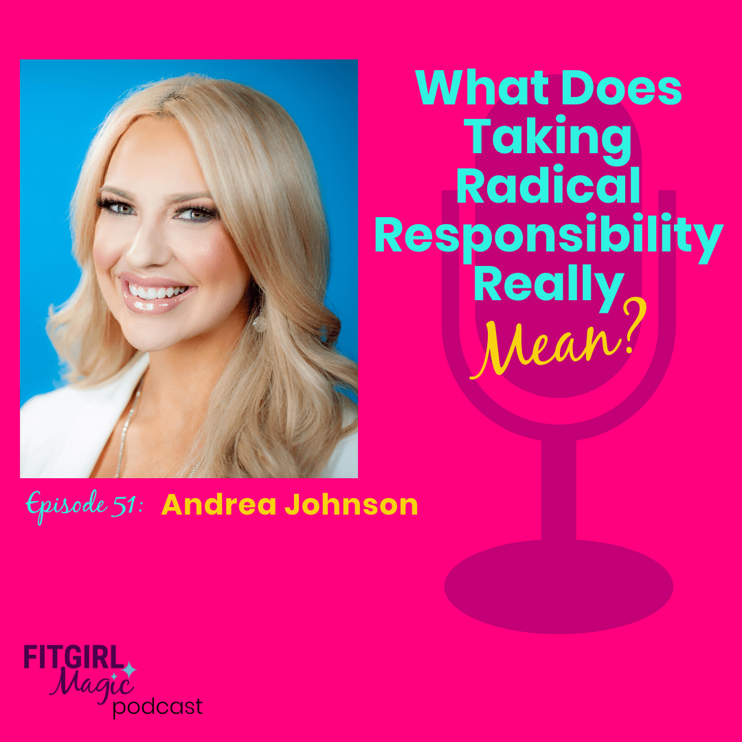 What Does Taking Radical Responsibility Really Mean