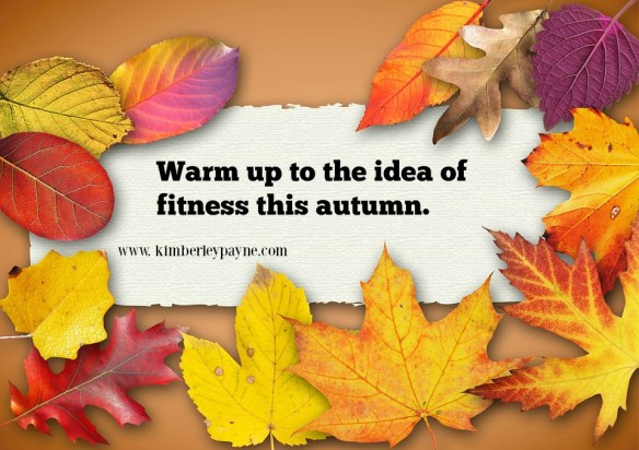 Warm up to the idea of fitness this autumn