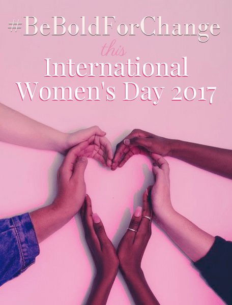 #BeBoldForChange-International-womens-day